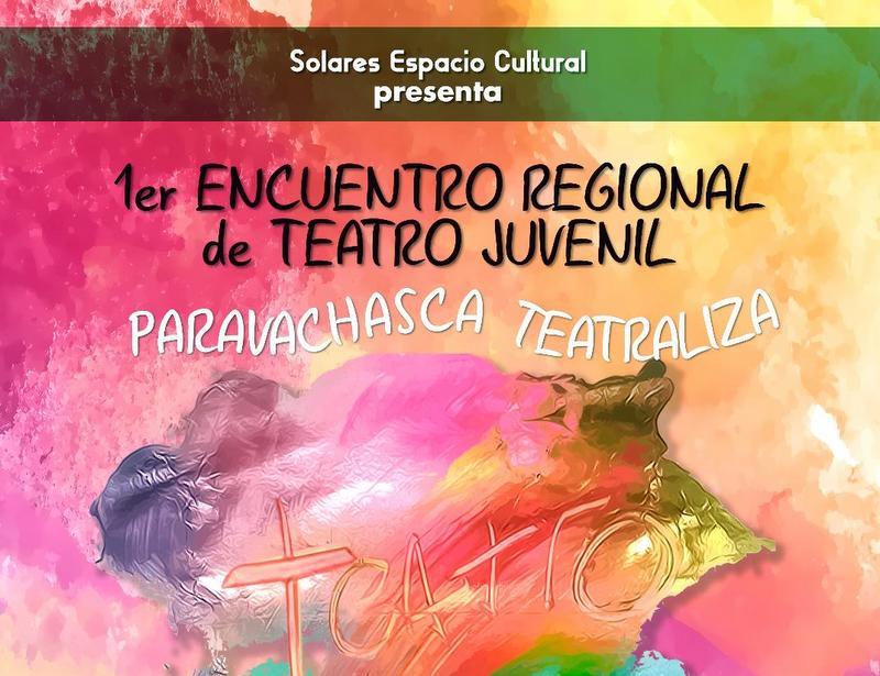 Encuentro Juvenil de Teatro en Solares Espacio Cultural